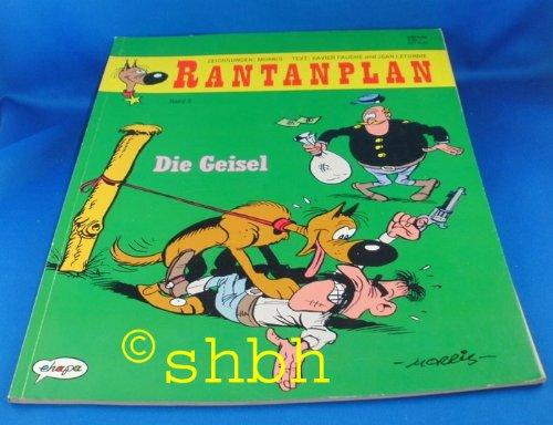 Rantanplan, Bd.3, Die Geisel
