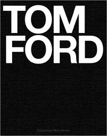 Tom Ford ( 1. Oktober 2004 )