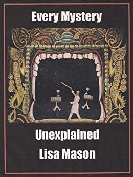 Every Mystery Unexplained (English Edition) par [Mason, Lisa]