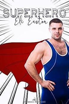 Superhero di [Easton, Eli]