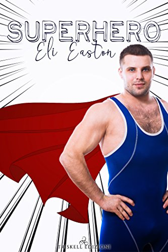 Superhero di [Easton, Eli]