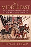 The Middle East: 2000 Years of History from the Rise of Christianity to the Present Day