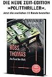 Am Rand der Welt: Gebundene Ausgabe aus der 12teiligen Zeit-Politthriller-Edition (ZEIT Kriminalromane)