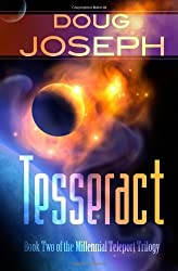 Tesseract: Book Two of the Millennial Teleport Trilogy