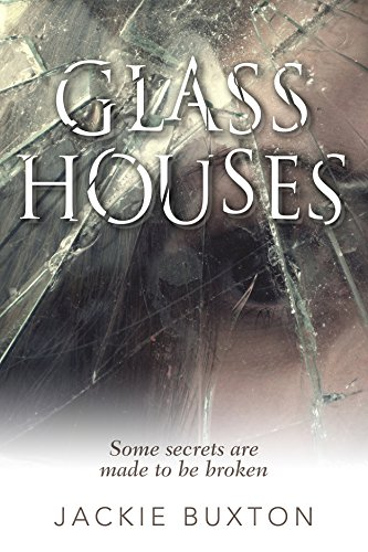 Glass Houses by [Buxton, Jackie]