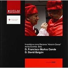 """Investidura como doctores """"honoris causa"""" de los Excmos. Sres. D.Fco Muñoz Conde y David Baigún"""