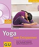 Yoga zum Entspannen (GU Multimedia Körper, Geist & Seele)