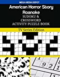 American Horror Story Roanoke Sudoku and Crossword Activity Puzzle Book: TV Series Edition