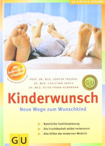 Preisvergleich Produktbild Kinderwunsch: Neue Wege zum Wunschkind
