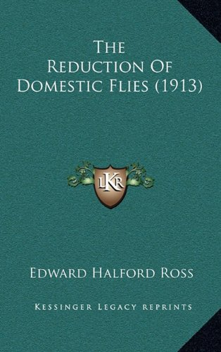 The Reduction of Domestic Flies (1913)