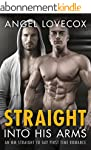 Gay Romance: Straight into His Arms:...