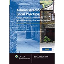Administración Local práctica: Casos prácticos de derecho administrativo y haciendas locales