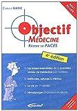 Objectif médecine - Réussir sa PACES