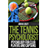 The Tennis Psychologist
