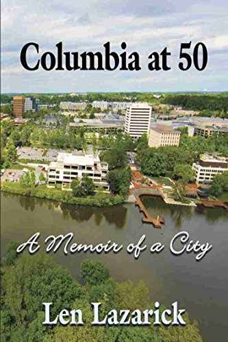 Columbia at 50: A Memoir of a City (English Edition)