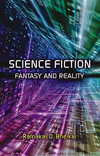 Science Fiction: Fantasy and Reality (English Edition)