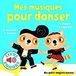 Mes musiques pour danser: 6 musiques...