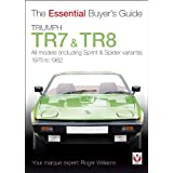 Triumph TR7 and TR8 (Essential Buyer's Guide)