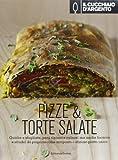 Scarica Libro Il Cucchiaio d Argento Pizze torte salate (PDF,EPUB,MOBI) Online Italiano Gratis