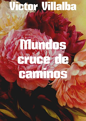 mundos-cruce-de-caminos-spanish-edition