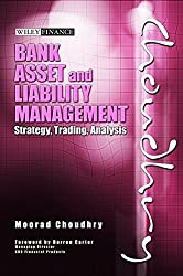 Bank Asset and Liability Management: Strategy, Trading, Analysis by Moorad Choudhry (2007-04-13)