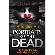 Portraits of The Dead: a serial killer chiller not to be missed (DI Gravel Book 1)