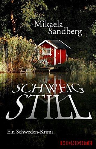 Buchseite und Rezensionen zu 'Schweig still: Ein Schweden-Krimi' von Mikaela Sandberg