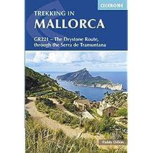 Trekking in Mallorca: GR221 - The Drystone Route (International Trekking)