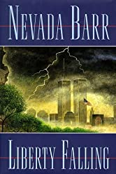 Liberty Falling by Nevada Barr (1999-03-05)