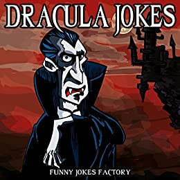 Image of: Jokes One Dracula Jokes hilarious Halloween Jokes Vampire Dracula Jokes Halloween Humor Yourquote Dracula Jokes hilarious Halloween Jokes Vampire Dracula Jokes