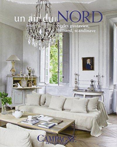 Un air du Nord : Styles gustavien, flamand, scandinave por Campagne Décoration
