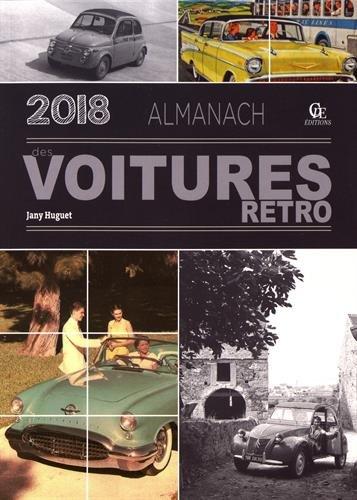 Almanach des voitures rétro 2018