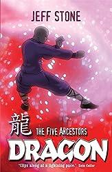 Dragon: Book 7 (Five Ancestors)