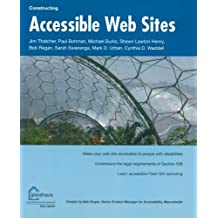Constructing Accessible Web Sites by Jim Thatcher (2003-07-14)