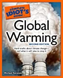 Complete Idiot's Guide to Global Warming (Complete Idiot's Guides (Lifestyle Paperback))