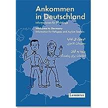Ankommen in Deutschland: Informationen für Flüchtlinge