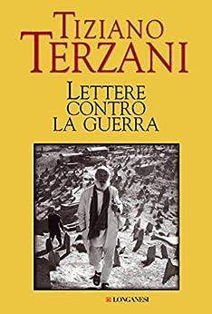 Lettere contro la guerra (Il Cammeo) di [Terzani, Tiziano]