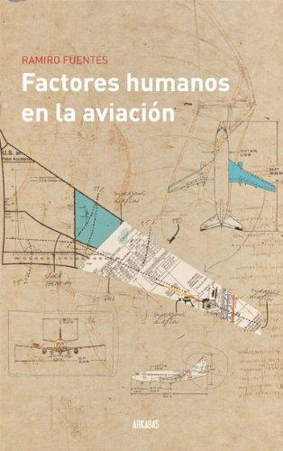 Factores humanos en la aviación por Ramiro Fuentes
