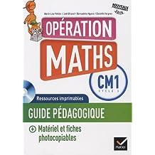 Opération Maths CM1 éd. 2016 - Guide de l'enseignant + Matériel photocopiable + CD Rom