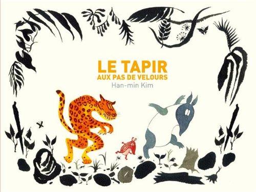 Le tapir aux pas de velours
