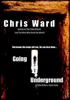 Going Underground by [Ward, Chris]