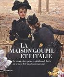 La maison Goupil et l'Italie - Le succès des peintres italiens à Paris au temps de l'impressionnisme