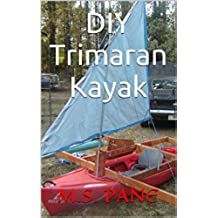DIY Trimaran Kayak (English Edition)