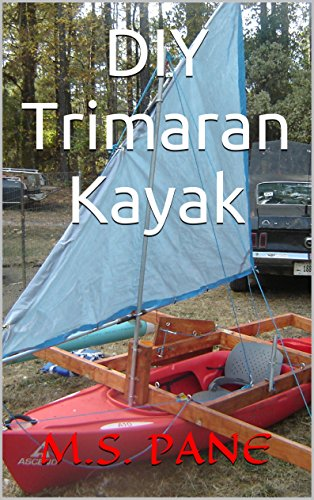 DIY Trimaran Kayak (English Edition)