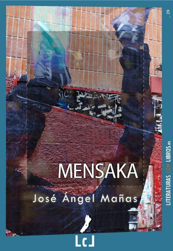 Mensaka por José Ángel Mañas