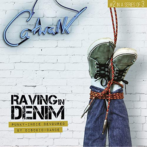 Catwalk 2: Raving in Denim -