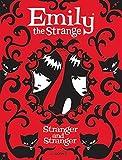 Emily the Strange: Stranger and Stranger by Rob Reger (2010-11-23)
