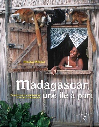 Madagascar, une île a part