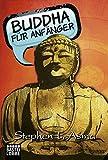 Buddha für Anfänger