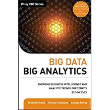 Big Data, Big Analytics: Emerging Business Intelligence and Analytic Trends for Today's Businesses by Michael Minelli (2013-01-22)